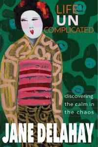 Life Uncomplicated - Author Jane Delahay